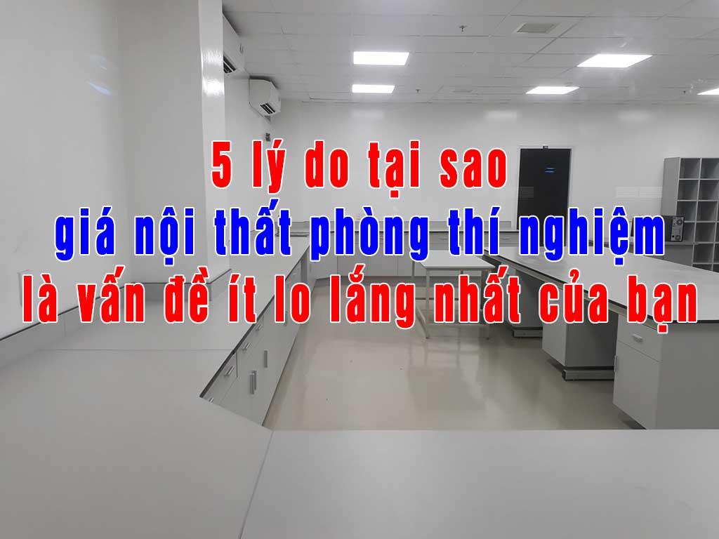 5 ly do tai sao gia noi that phong thi nghiem la van de it lo lang nhat cua ban