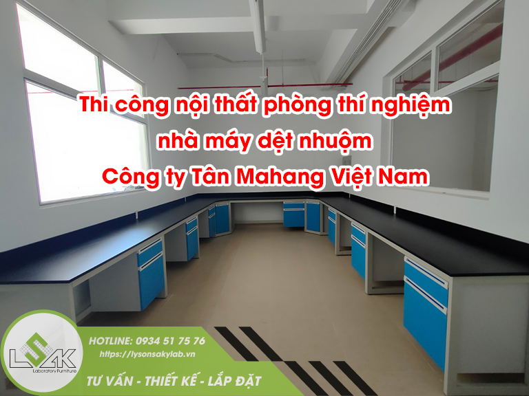 Thi công nội thất phòng thí nghiệm Công ty TNHH Tân Mahang Việt Nam