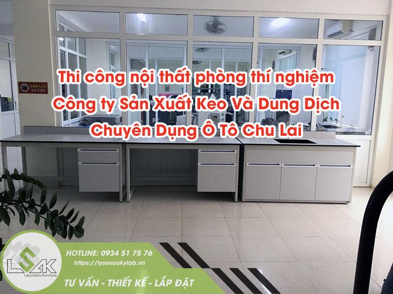 Công ty sản xuất keo và dung dịch chuyên dụng ô tô Chu Lai