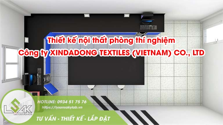 Thiết kế nội thất phòng thí nghiệm công ty Xindadong Textiles