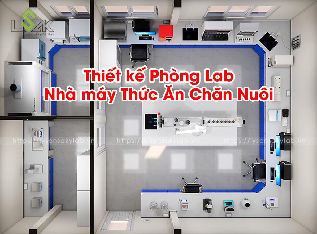 Thiết kế Phòng Lab Nhà máy Thức Ăn Chăn Nuôi