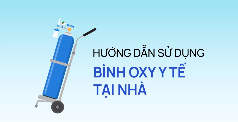 Hướng dẫn sử dụng bình oxy y tế tại nhà