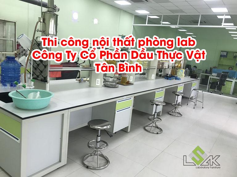 Thi công nội thất phòng lab Công Ty Cổ Phần Dầu Thực Vật Tân Bình