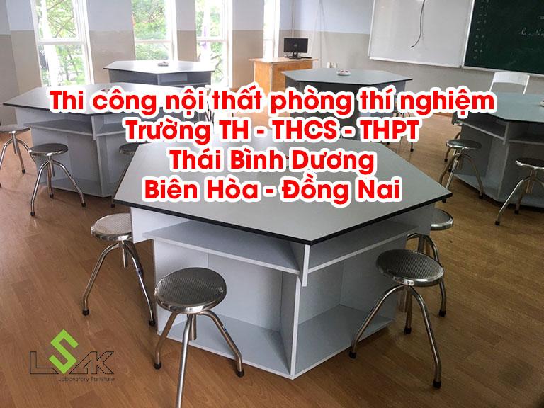 Thi công nội thất phòng thí nghiệm Trường TH - THCS - THPT Thái Bình Dương Biên Hòa - Đồng Nai