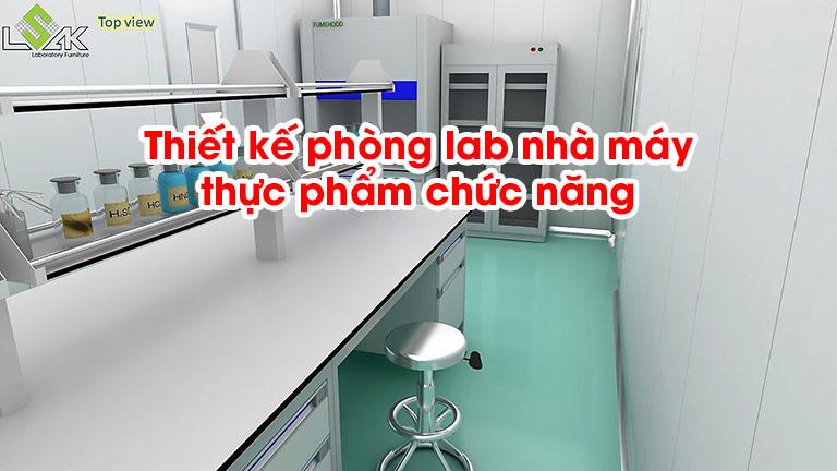 Thiết kế phòng lab nhà máy thực phẩm chức năng